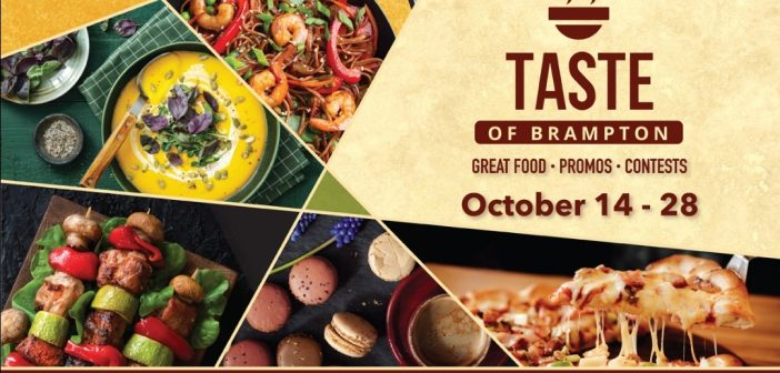 Taste of Brampton (Great Food + Promos + Contests) – October 14-28, 2021 – Brampton, Ontario, Canada